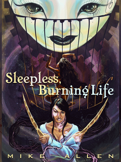Sleepless, Burning Life